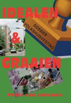 Volkshuisvesting Idealen & Graaien